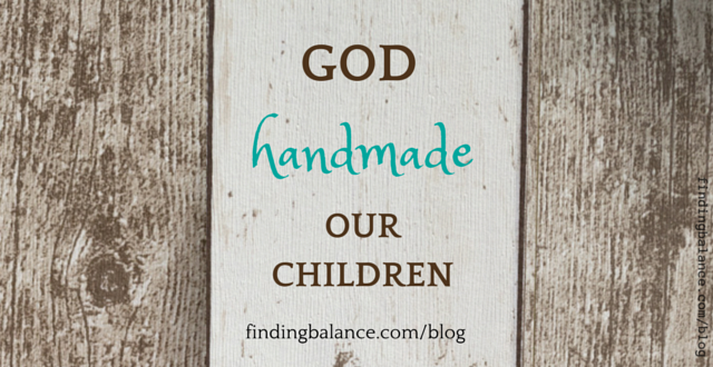 god handmade our children